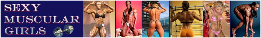 Sexy Muscular Girls